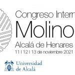XII Congreso Internacional de Molinología. Alcalá de Henares,11, 12 y 13 de noviembre de 2021.