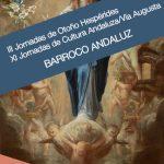 III Jornadas de Otoño – Hespérides.  XI Jornadas de Cultura Andaluza / Vía Augusta.  Barroco Andaluz. Linares, 11 y 12 de noviembre de 2021.